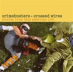 Crimebusters + Crossed Wires: Stories from This American Life (2 CDs)